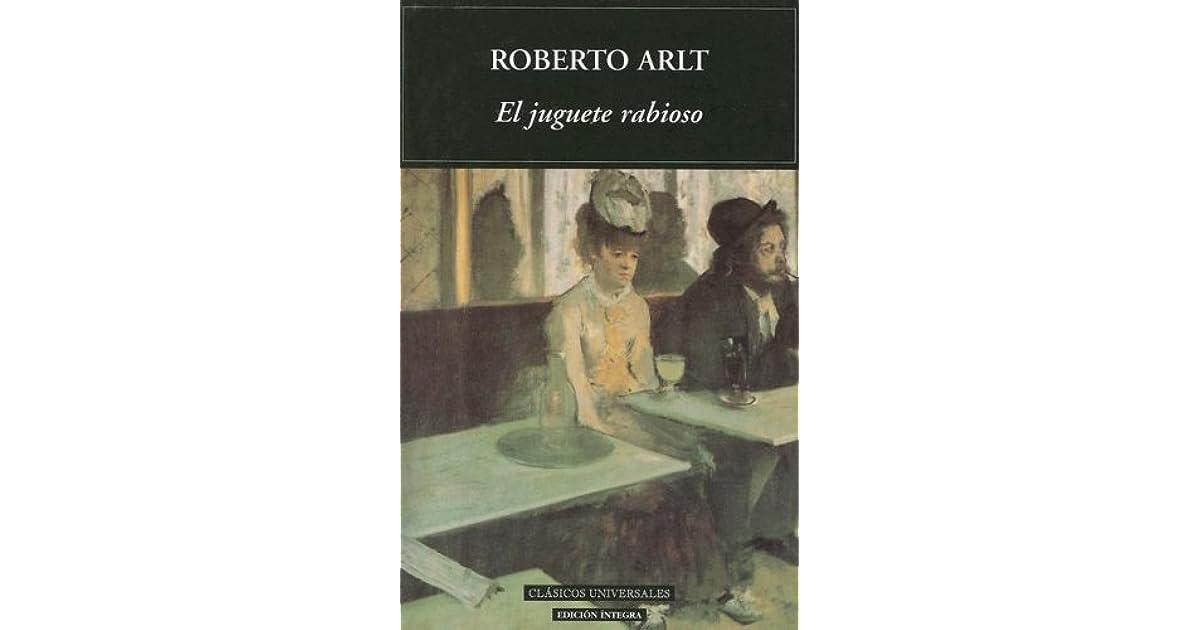 Juguete Roberto By El Rabioso Arlt VSzMUqp