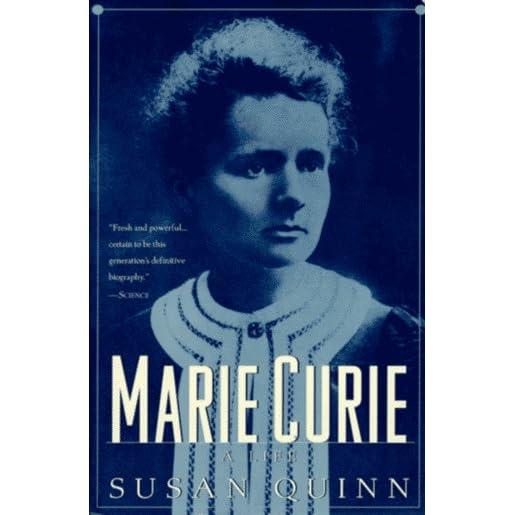 marie curie a life by susan quinn pdf
