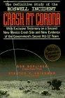 Crash at Corona: The U.S. Military Retrieval and Cover-Up of a UFO