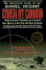 Crash at Corona: The U.S. Military Retrieval and Cover-Up of a UFO