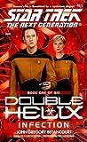 Infection (Star Trek: Double Helix, #1)