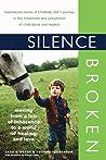 Silence Broken: M...