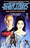 Gulliver's Fugitives (Star Trek Next Generation #11)