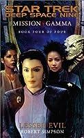 Lesser Evil (Star Trek Deep Space Nine: Mission Gamma, Book 4)