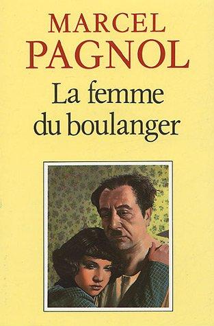La Femme Du Boulanger By Marcel Pagnol