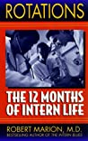 Rotations: The Twelve Months of Intern Life