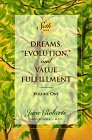 """Dreams, """"Evolution,"""" and Value Fulfillment, Volume One by Jane Roberts"""