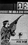 Provos: The IRA & Sinn Fein
