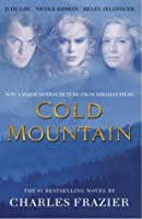 cold mountain by charles frazier cold mountain