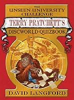 The Unseen University Challenge: Terry Pratchett's Discworld Quizbook