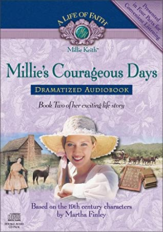 Millie's Courageous Days Dramatized Audiobook
