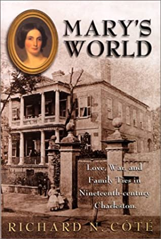 Mary's World: Love, War & Family Ties in Nineteenth-Century
