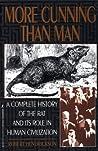 More Cunning Than Man: A Social History of Rats and Man