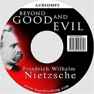 Beyond Good & Evil by Friedrich Nietzsche