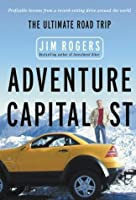 The Ultimate Investor's Road Trip: Adventure Capitalist
