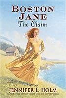 The Claim (Boston Jane, #3)