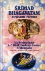 """Srimad Bhagavatam: First Canto """"Creation""""(Chapters 1-7)"""
