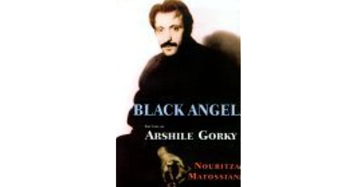 Black Angel The Life of Arshile Gorky