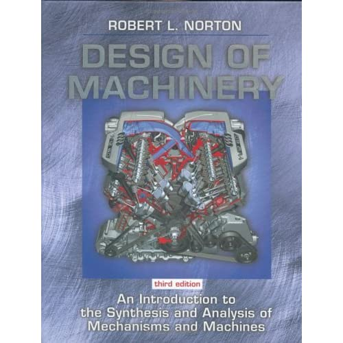 Kinematics And Dynamics Of Machinery Norton Pdf