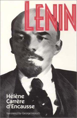 Lenin by Hélène Carrère d'Encausse