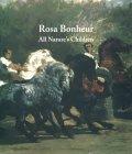 Rosa Bonheur: All Nature's Children
