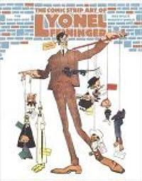 The Comic Strip Art of Lyonel Feininger