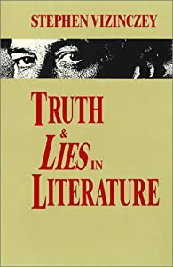 Truth and Lies in Literature: Essays and Reviews