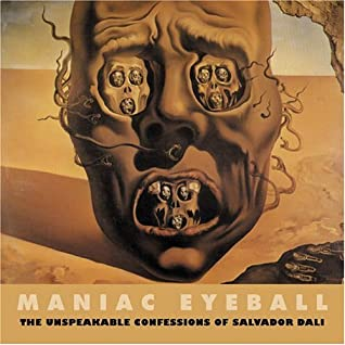 The Unspeakable Confessions Of Salvador Dali by Salvador Dalí