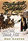 Prelude to Glory, Vol. 5: A Cold, Bleak Hill