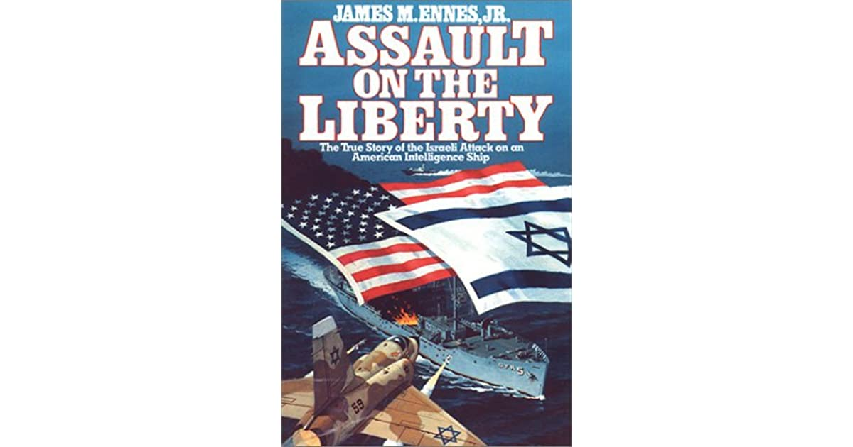 Assault on the liberty by james m ennes jr fandeluxe Gallery