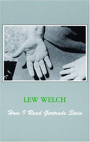 How I Read Gertrude Stein