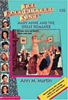 Mary Anne and the Great Romance (The Baby-Sitters Club, #30)