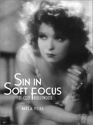 Sin in Soft Focus by Mark A. Vieira