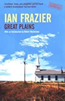 Great Plains (Classics of Reportage)