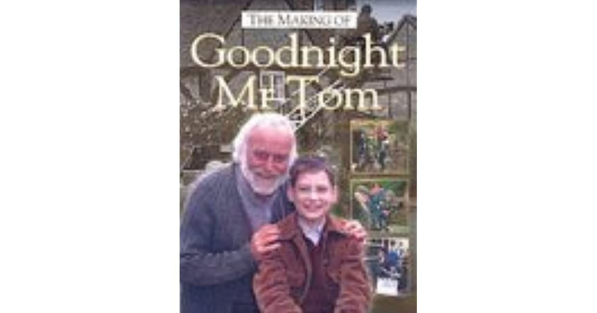 Download ebook goodnight tom mister