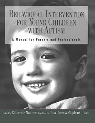 Behavioral Intervention for Young Children with Autism: A