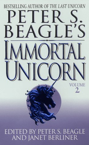 Peter S. Beagle's Immortal Unicorn, Part 2 by Peter S. Beagle