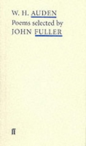 W. H. Auden Poems (Poet to Poet: An Essential Choice of Classic Verse)