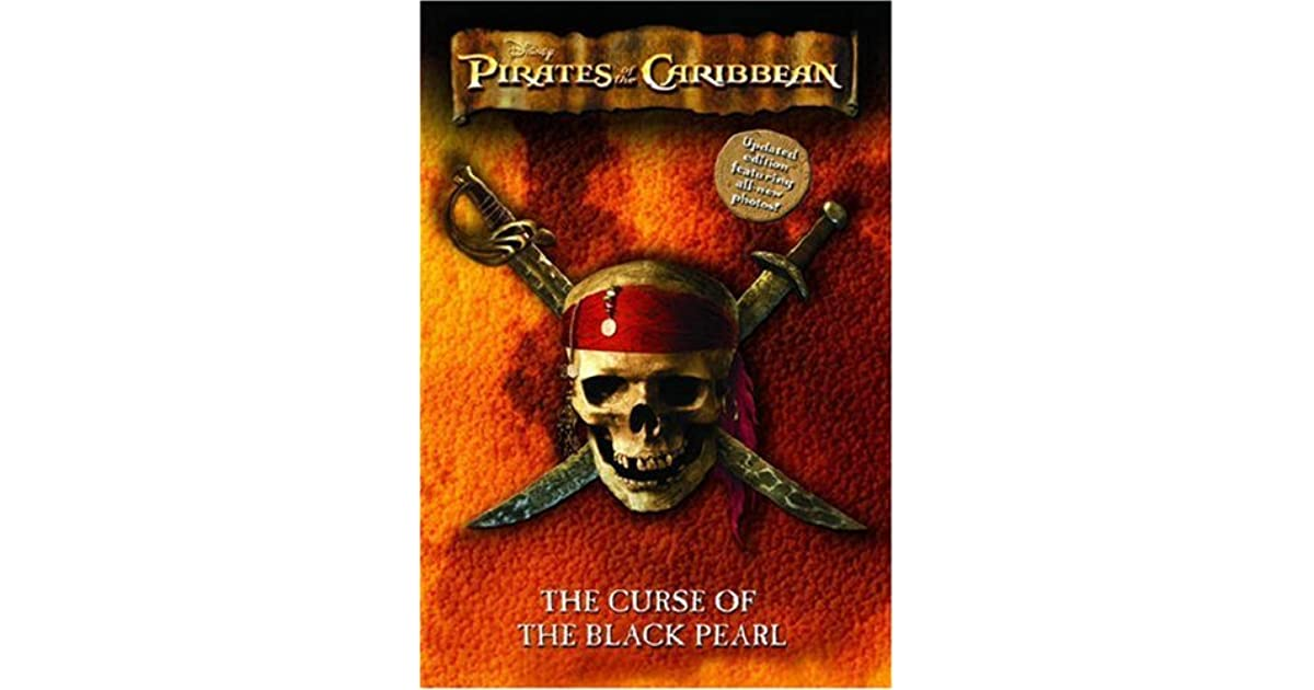 The Curse Of The Black Pearl: The Junior Novelization By