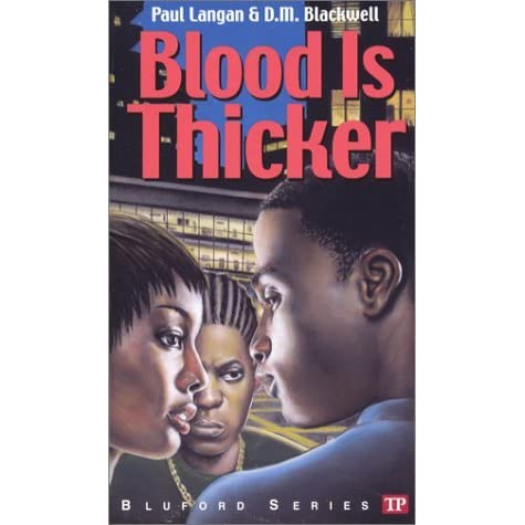 bluford high blood is thicker book report Warning: the bluford series is guaranteed to make your heart  social justice teacher learned to love reading in the 7th grade when he picked up a bluford high book.