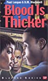 Blood Is Thicker (Bluford High, #8)