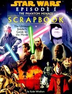 Star Wars Episode I: The Phantom Menace Scrapbook