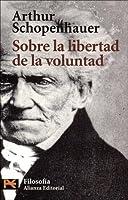 Sobre la libertad de la voluntad (El Libro De Bolsillo)