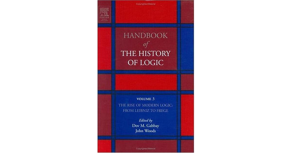 Handbook Of The History Of Logic Volume 3 The Rise Of Modern Logic