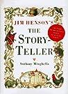 Jim Henson's Storyteller by Anthony Minghella