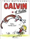 Calvin et Hobbes 1: Adieu, monde cruel !