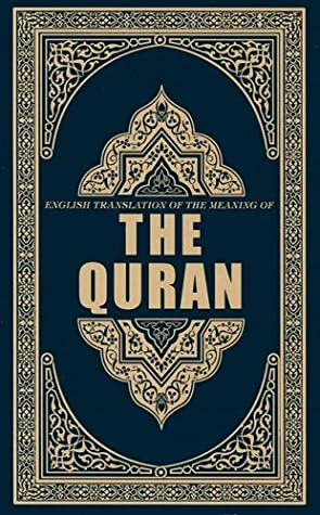 The Quran: English Translation of the Meaning of by Anonymous