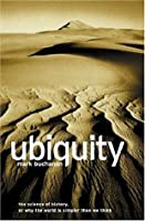 Ubiquity: The Science of History or Why The World is Simpler Than We Think