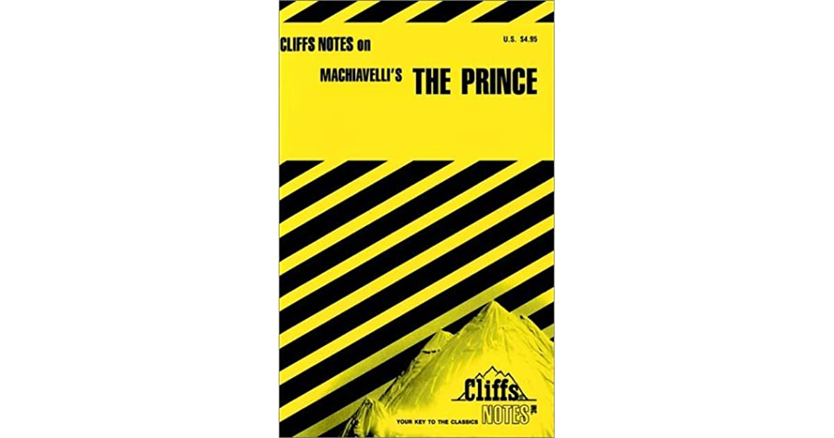 Notes on Machiavelli\'s Prince (Cliffs notes) by Luisa Vergani