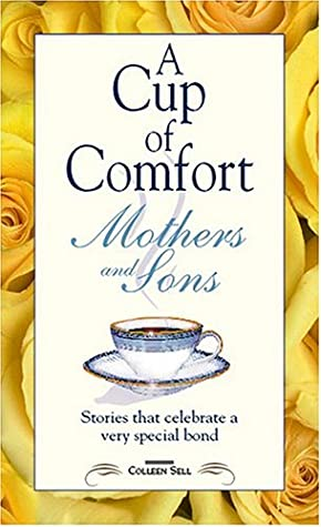 Cup of Comfort for Mothers and Sons